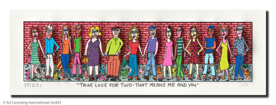 James Rizzi | True Love for You That Means Me and you