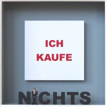 Volker Kühn | Ich kaufe Nichts