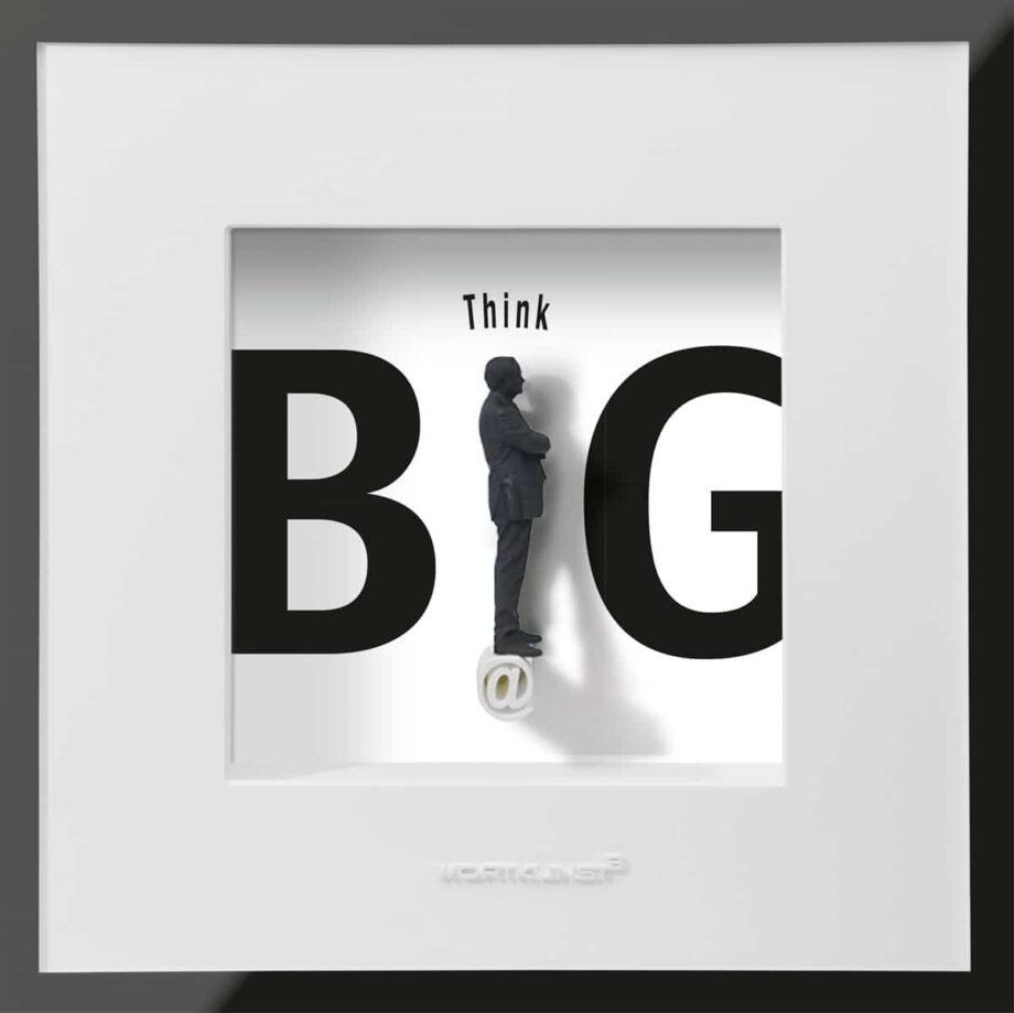 Ralf Birkelbach | Wortkunst | Think Big S