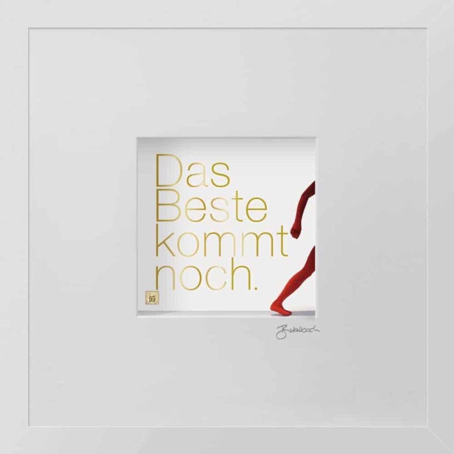 Ralf Birkelbach | Wortkunst | Das Beste kommt noch