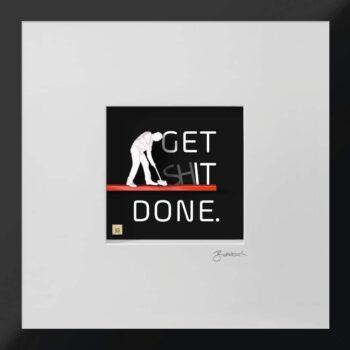 Ralf Birkelbach | Wortkunst | Get Shit done