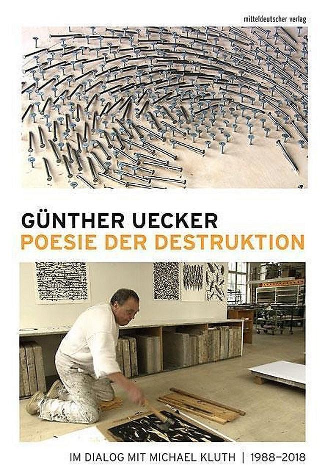 Günther Uecker | Poesie der Destruktion
