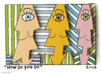 James Rizzi | How do you do