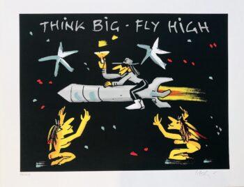 Udo Lindenberg Think Big - Fly High - Siebdruck