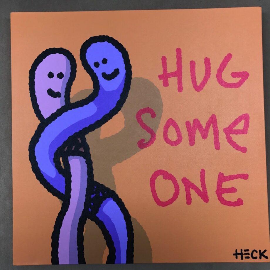 Ed Heck Hug Some One
